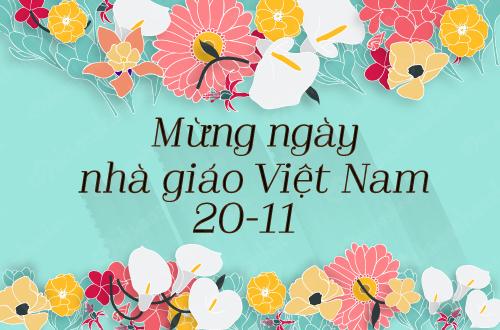 """Do đâu ngày 20 tháng 11 được gọi là """"ngày Nhà giáo Việt Nam""""?"""